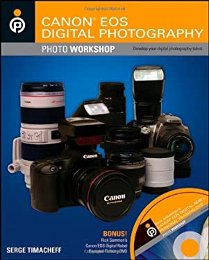Canon EOS Digital Photography Photo Workshop [With DVD]