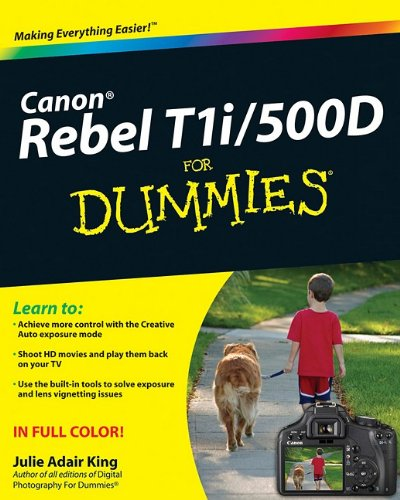 Canon EOS Rebel T1i/500D for Dummies 9780470533895