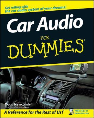 Car Audio for Dummies 9780470151587