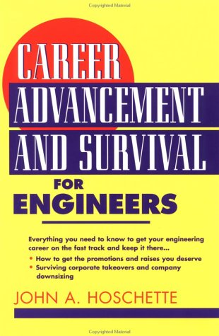 Career Advancement and Survival for Engineers 9780471017271
