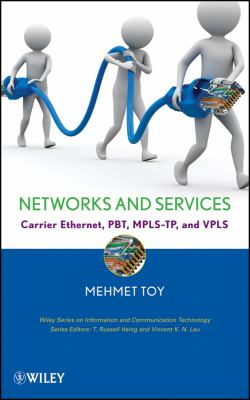 Carrier Ethernet: Pseudowires, Mpls-Tp and Vpls 9780470391198