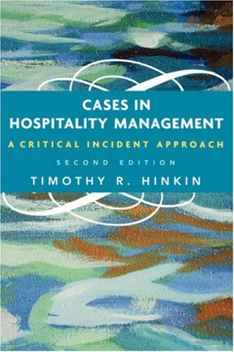 Cases in Hospitality Management: A Critical Incident Approach 9780471686934