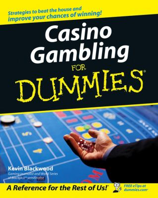 Casino Gambling for Dummies 9780471752868