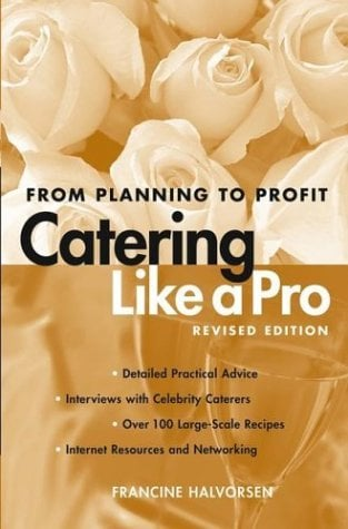 Catering Like a Pro: From Planning to Profit 9780471214229