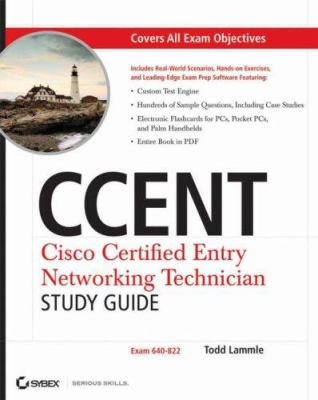 CCENT Cisco Certified Entry Networking Technician : Exam 640-822