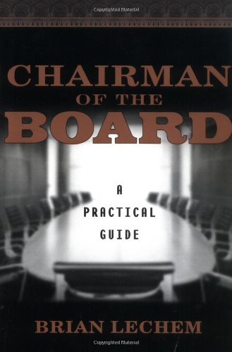 Chairman of the Board : A Practical Guide