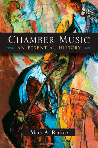 Chamber Music: An Essential History 9780472051656