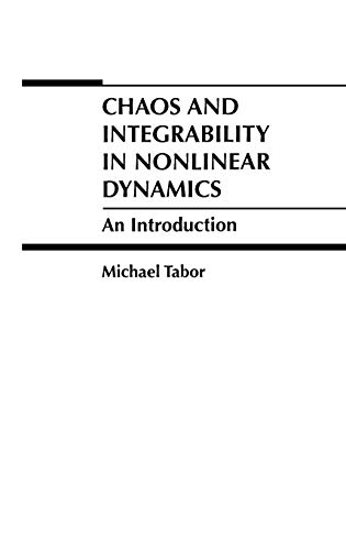 Chaos and Integrability in Nonlinear Dynamics: An Introduction 9780471827283