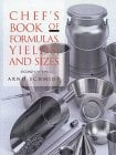 Chef's Book of Formulas Yields, and Sizes 9780471287445