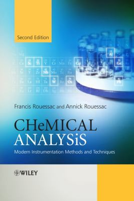 Chemical Analysis: Modern Instrumentation Methods and Techniques - 2nd Edition