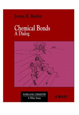 Chemical Bonds: A Dialog 9780471971306