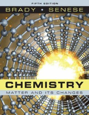 Chemistry: Matter and Its Changes 9780470120941