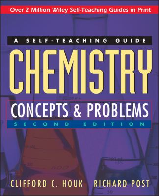 Chemistry: Concepts and Problems: A Self-Teaching Guide 9780471121206