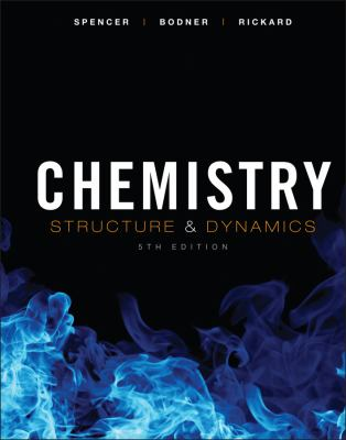 Chemistry: Structure and Dynamics - 5th Edition