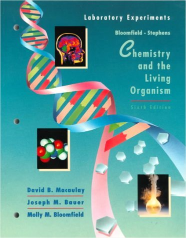 Chemistry and the Living Organism, Chemlab Experiments 9780471120773