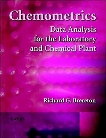 Chemometrics: Data Analysis for the Laboratory and Chemical Plant 9780471489788
