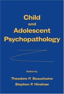 Child and Adolescent Psychopathology 9780470007440