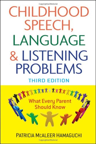Childhood Speech, Language, and Listening Problems 9780470532164