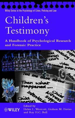 Children's Testimony: A Handbook of Psychological Research and Forensic Practice 9780471491729