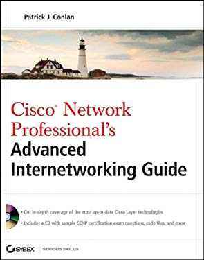 Cisco Network Professional's Advanced Internetworking Guide [With CDROM] 9780470383605