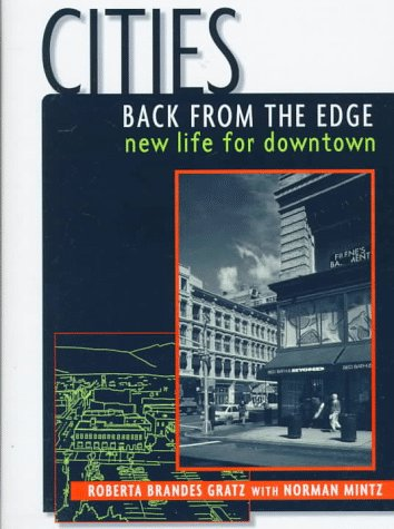 Cities Back from the Edge: New Life for Downtown 9780471144175