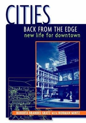 Cities Back from the Edge: New Life for Downtown 9780471361244