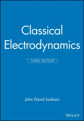Classical Electrodynamics - 3rd Edition