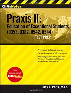 CliffsNotes Praxis II: Education of Exceptional Students (0353, 0382, 0542, 0544) Test Prep 9780470238448