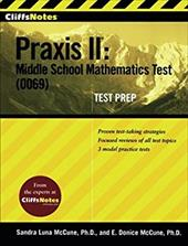 CliffsNotes Praxis II: Middle School Mathematics Test (0069) Test Prep 1516890