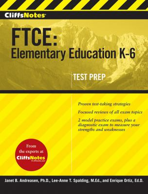 Cliffsnotes FTCE: Elementary Education K-6 9780470499061
