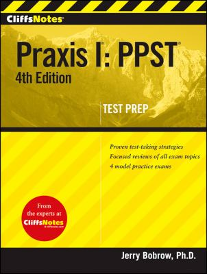 CliffsNotes Praxis I: PPST 9780470454541