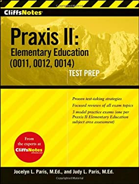 Cliffsnotes Praxis II: Elementary Education (0011, 0012, 0014) 9780470259566
