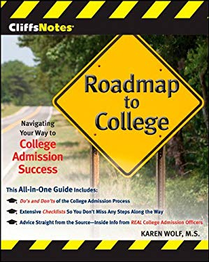 Cliffsnotes Roadmap to College: Navigating Your Way to College Admission Success 9780470474426
