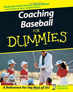 Coaching Baseball for Dummies 9780470089606