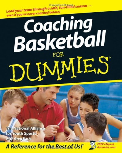 Coaching Basketball for Dummies 9780470149768
