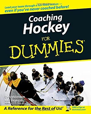 Coaching Hockey for Dummies 9780470836859