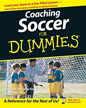 Coaching Soccer for Dummies 9780471773818