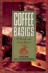 Coffee Basics: A Quick and Easy Guide 1545217