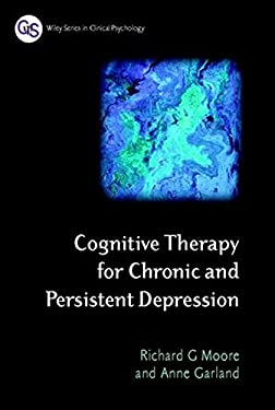 Cognitive Therapy for Chronic and Persistent Depression 9780471892793