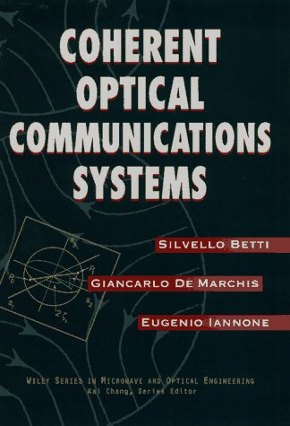Coherent Optical Communications Systems 9780471575122