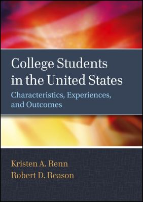 College Students in the United States: Characteristics, Experiences, and Outcomes 9780470947203
