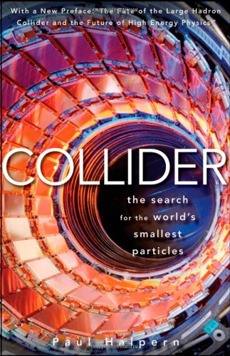 Collider: The Search for the World's Smallest Particles 9780470643914