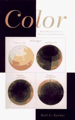 Color: An Introduction to Practice and Principles 9780471145660