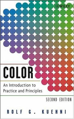 Color: An Introduction to Practice and Principles 9780471660064