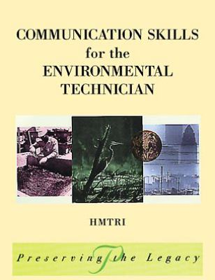 Communication Skills for the Environmental Technician 9780471299813