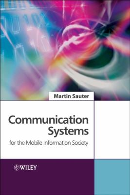 Communication Systems for the Mobile Information Society 9780470026762