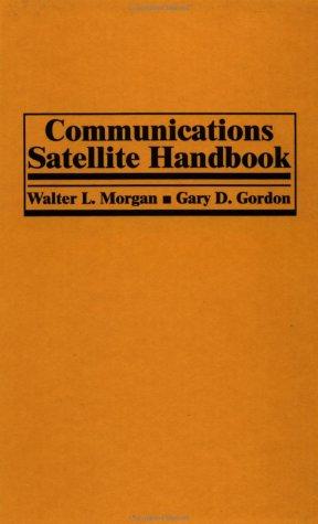 Communications Satellite Handbook 9780471316039