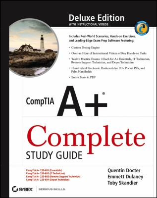 CompTIA A+ Complete Study Guide [With 2 CDROMs] 9780470048313