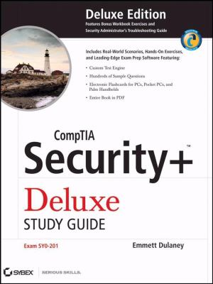 CompTIA Security+ Deluxe Study Guide: Exam SYO-201 [With CDROM] 9780470372968