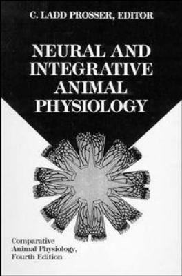 Comparative Animal Physiology, Neural and Integrative Animal Physiology 9780471560715